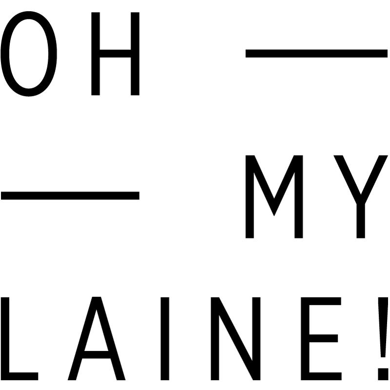 Oh my laine!